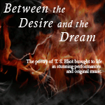 Between the Desire and the Dream audio book - the poetry of T.S. Eliot
