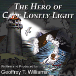 The Hero of Cape Lonely Light audio book - 2007 Audies Finalist